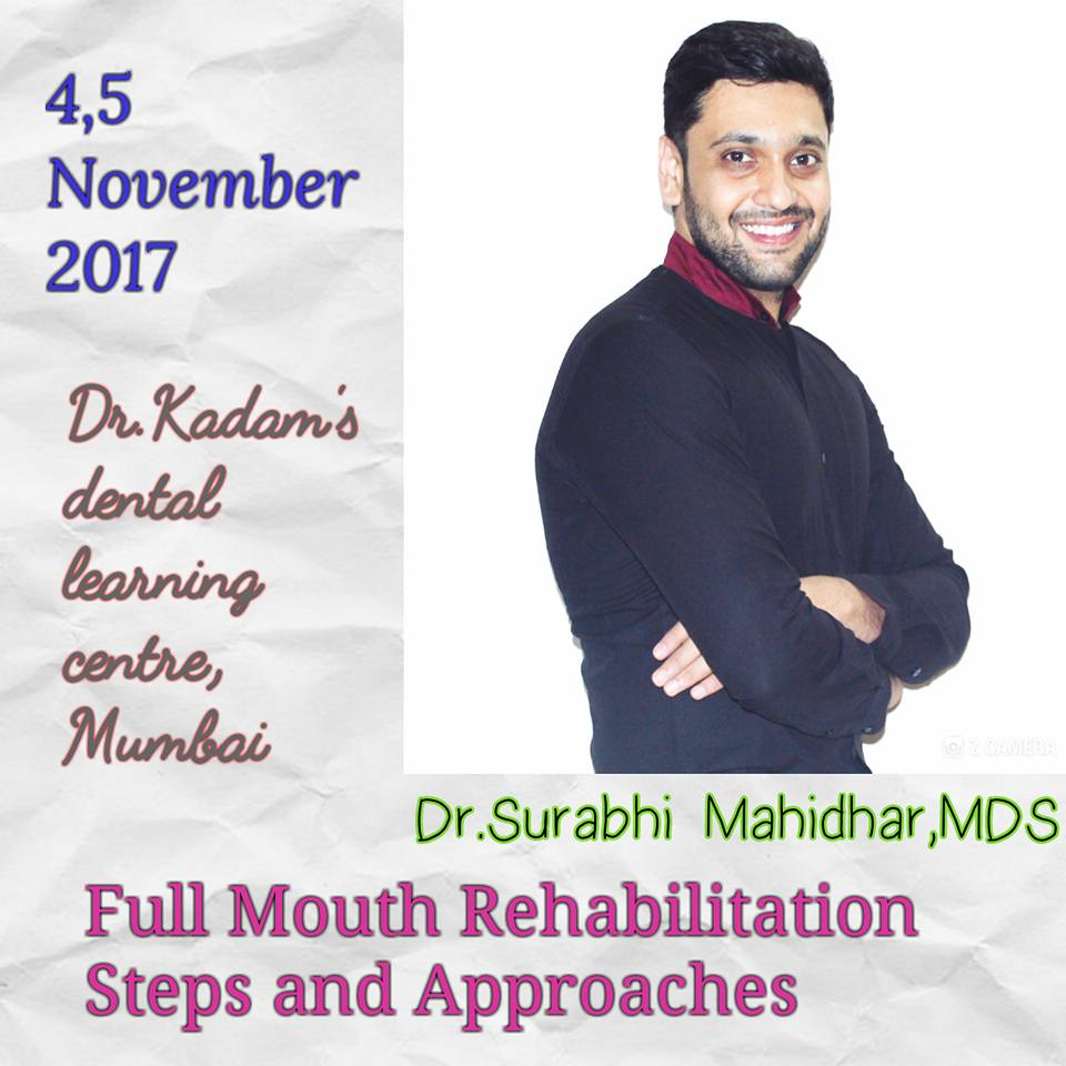 Full Mouth Rehabilitation steps and Approaches