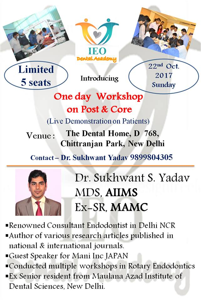 One day workshop on post and core