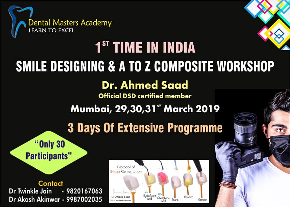 1st TIME IN INDIA : SMILE DESIGNING & A TO Z COMPOSITE WORKSHOP