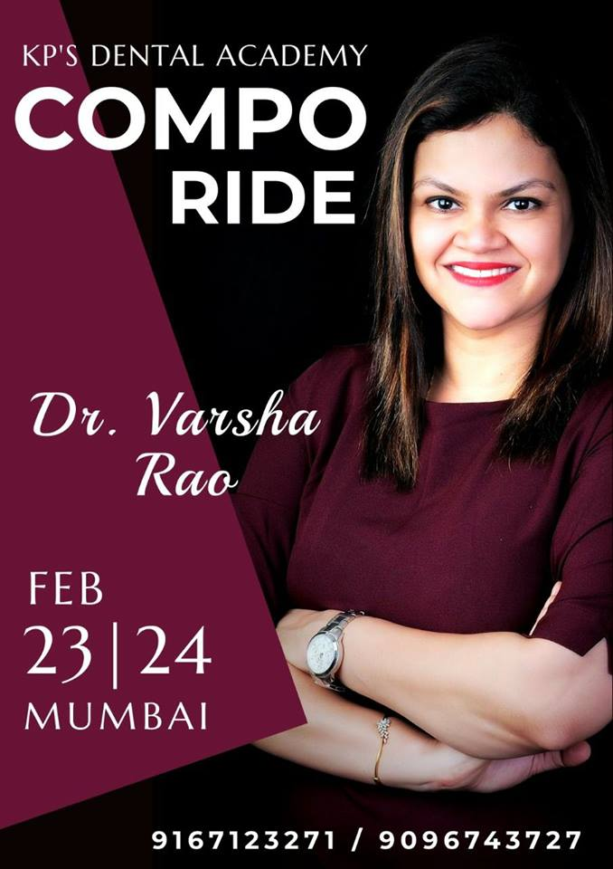 COMPO_RIDE - 2 DAYS WORKSHOP ON ANTERIOR & POSTERIOR COMPOSITES.