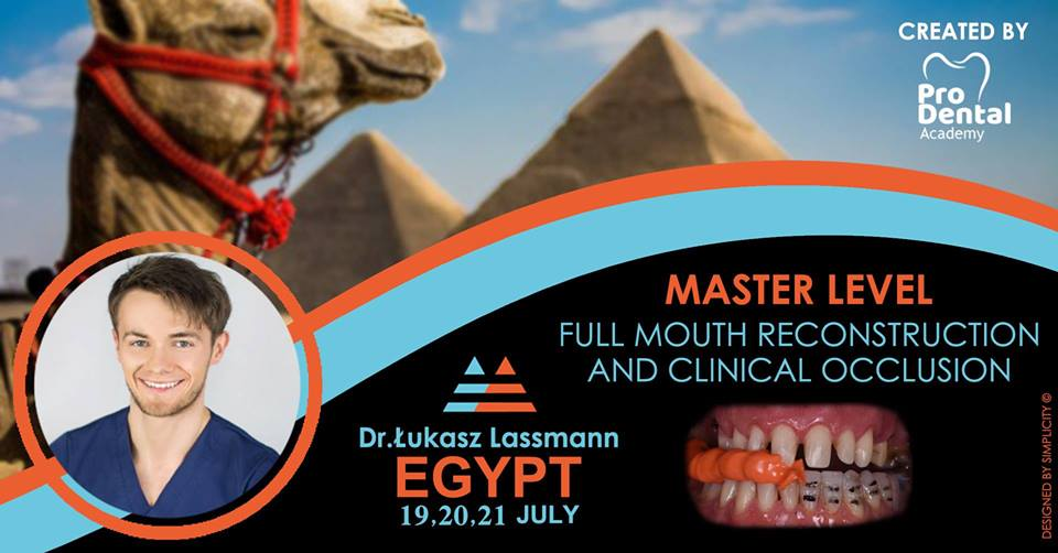 Master Level Full Mouth Reconstruction & Clinical Occlusion