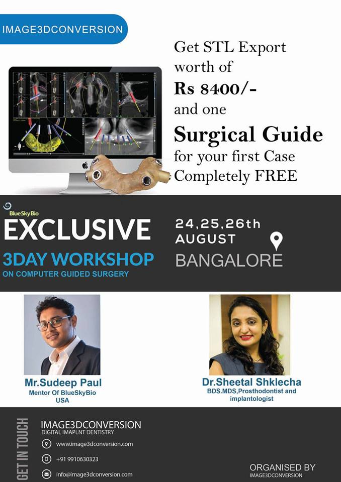 Exclusive 3Day workshop on computer guided surgery