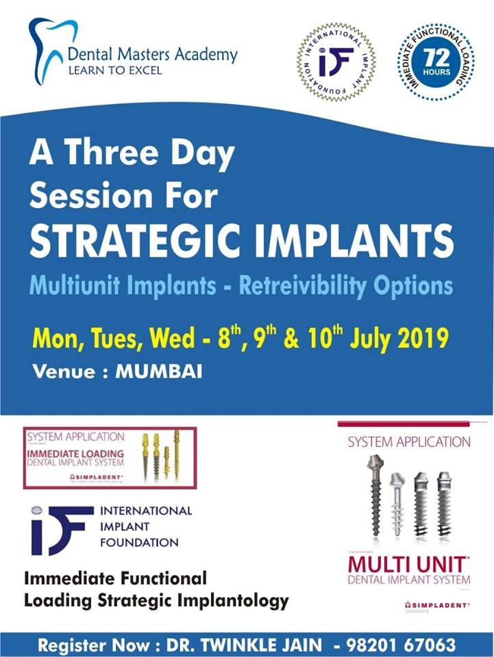 A Three Day Session For Strategic Implant - Multiunit Implant - Retreivibility Option