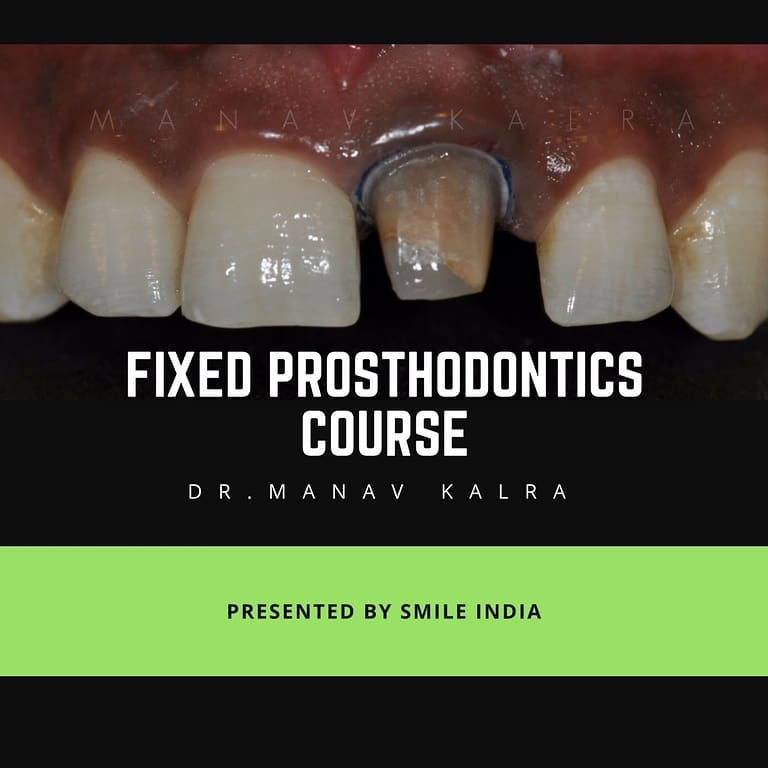 Advanced Fixed Prosthodontics Course