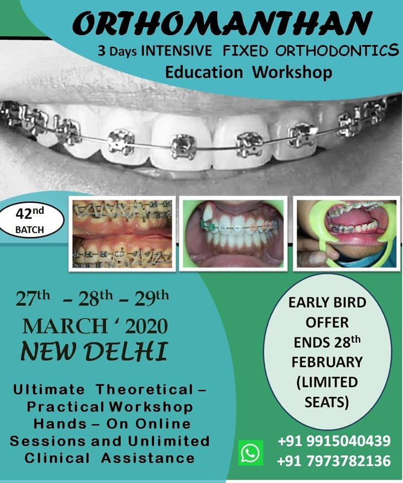 3 Days Intensive Fixed Orthodontics Education Workshop
