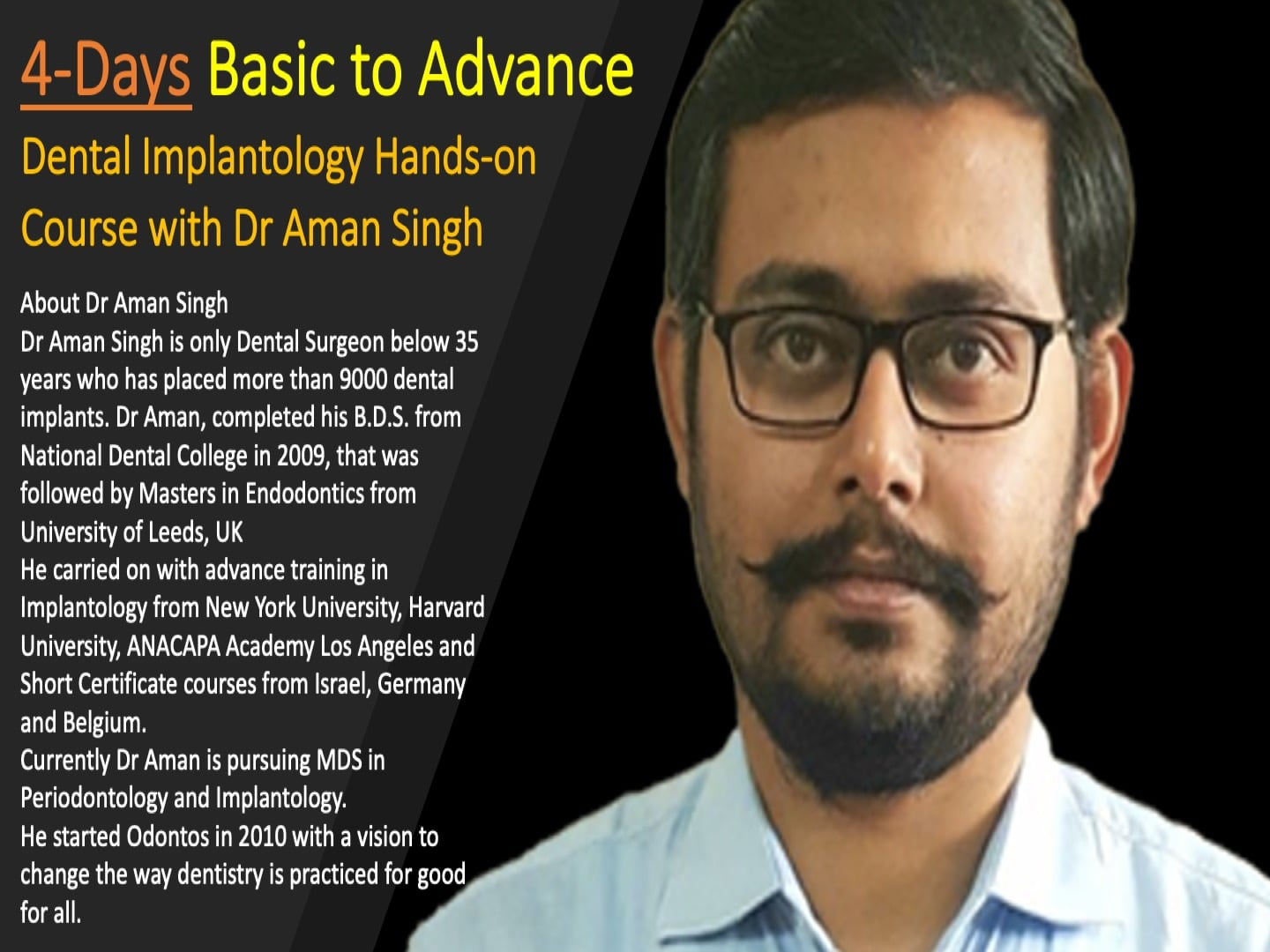 4 Days Basic to Advance Dental Implantology Course with Dr. Aman Singh