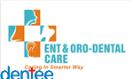 Ent and Oro dental Care
