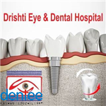 Drishti Eye and Dental Hospital